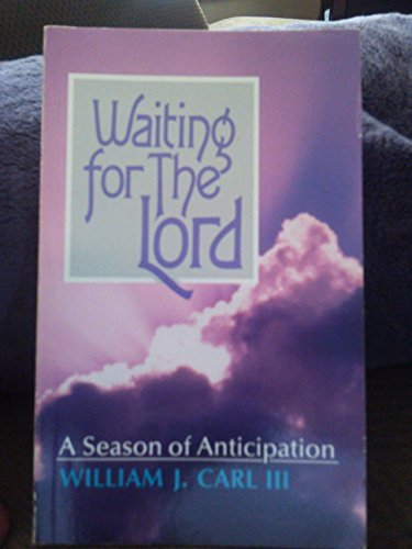waiting-for-the-lord-by-william-j-jr-carl-1959-01-01