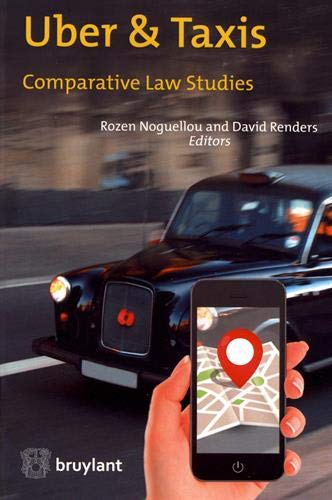 Uber & Taxis: Comparative Law Studies par David Renders