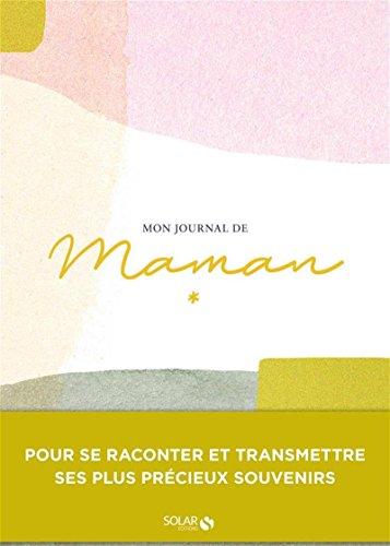 MON JOURNAL DE MAMAN par  Julie SOUCAIL