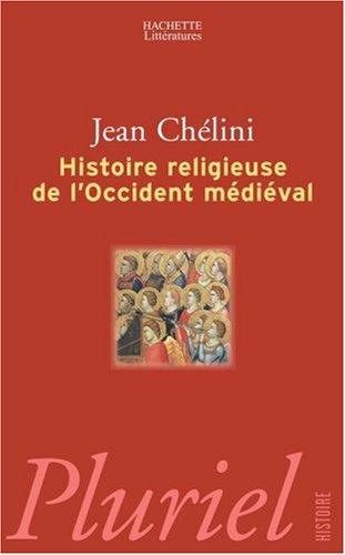 Histoire religieuse de l'Occident mdival