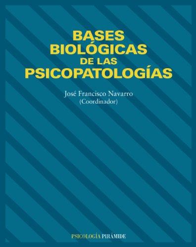 Bases biológicas de las psicopatologías (Psicología)