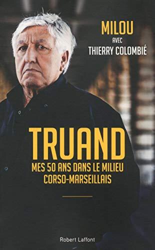 Truand par Thierry COLOMBIÉ