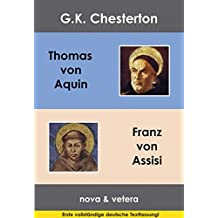 Thomas von Aquin /Franz von Assisi