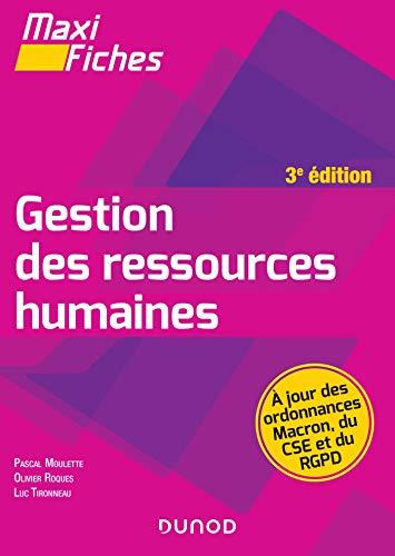 Maxi Fiches - Gestion des ressources humaines - 3e éd. par  Pascal Moulette, Olivier Roques, Luc Tironneau