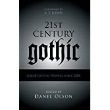21st-Century Gothic: Great Gothic Novels Since 2000