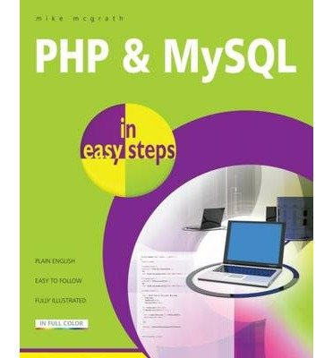 [ PHP & MYSQL IN EASY STEPS ] By McGrath, Mike ( AUTHOR ) Aug-2012[ Paperback ]