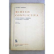 Mimesis conflictiva (Biblioteca románica hispánica. Estudios y ensayos)