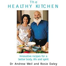 The Healthy Kitchen by Andrew T. Weil (2002-04-25)