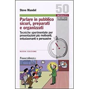 Parlare in pubblico sicuri, preparati e organizzat