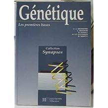 GENETIQUE. Tome 1, Les premières bases