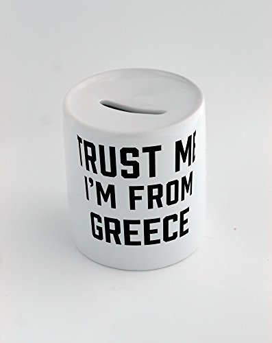 money-box-with-trust-me-i-am-from-greece