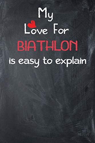 My Love For Biathlon is Easy to Explain: Lined Journal - Country Boy T-shirt