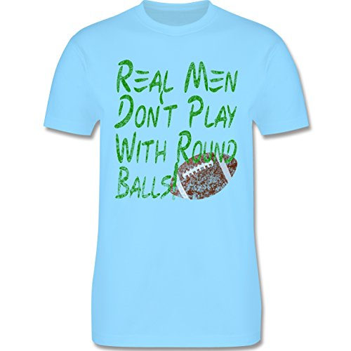 Football - Real men don't play with round balls - Vintage look - L190 Herren Premium Rundhals T-Shirt Hellblau