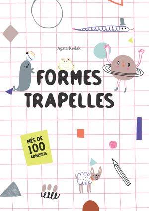 FORMES TRAPELLES (VVKIDS) (Vvkids pequeños Creativos)