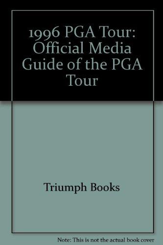 1996 PGA Tour: Official Media Guide of the PGA Tour por Triumph Books