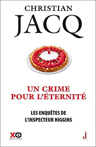 Les enquêtes de l'inspecteur Higgins - tome 33 Un crime pour l'éternité (33)