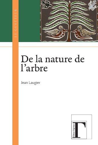 Livres gratuits en ligne De la nature de l'arbre pdf, epub ebook