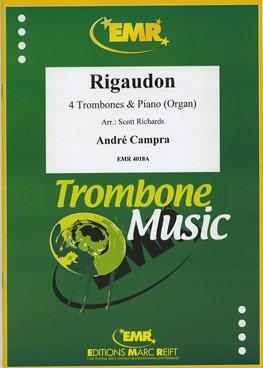 MARC REIFT CAMPRA ANDRE - RIGAUDON - 4 TROMBONES & PIANO Klassische Noten Posaune