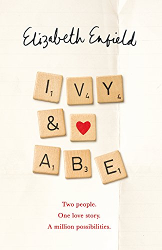 Ivy and Abe: The Most Romantic Book Of This Year You Won't Want To Miss