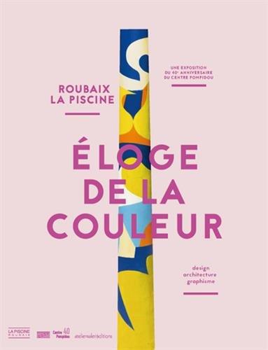 Eloge de la couleur : La Piscine, Roubaix