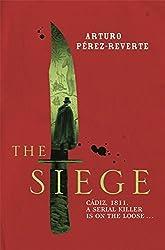 The Siege by Arturo Perez-Reverte (2013-08-29)