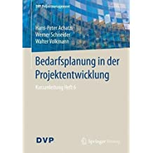 Bedarfsplanung in der Projektentwicklung: Kurzanleitung Heft 6 (DVP Projektmanagement)