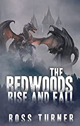 The Redwoods Rise and Fall (English Edition)
