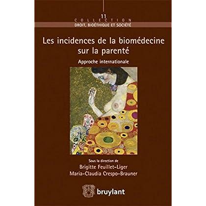 Les incidences de la biomédecine sur la parenté: Approche internationale
