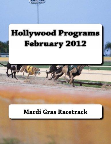 Hollywood Programs February 2012: Volume 3 por Mardi Gras Racetrack