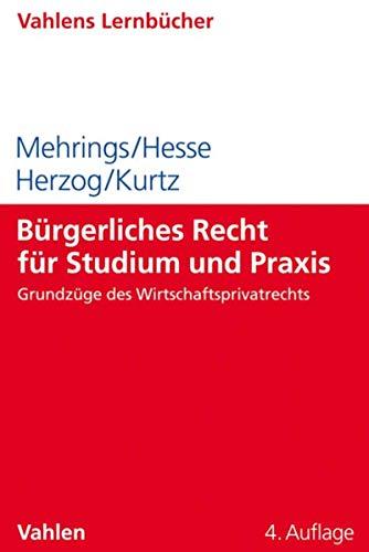 Bürgerliches Recht für Studium und Praxis (Lernbücher für Wirtschaft und Recht)