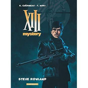 XIII Mystery - tome 5 - Steve Rowland