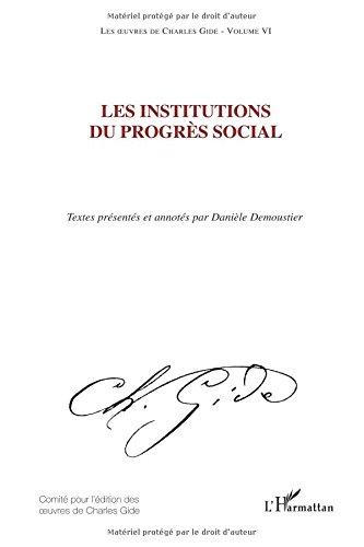 les-oeuvres-de-charles-gide-volume-6-les-institutions-du-progrs-social