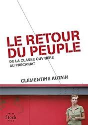 Le retour du peuple: de la classe ouvrière au précariat