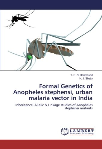 Formal Genetics of Anopheles stephensi, urban malaria vector in India: Inheritance, Allelic & Linkage studies of Anopheles stephensi mutants