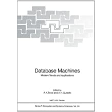 Database Machines: Modern Trends and Applications (Nato ASI Subseries F:)