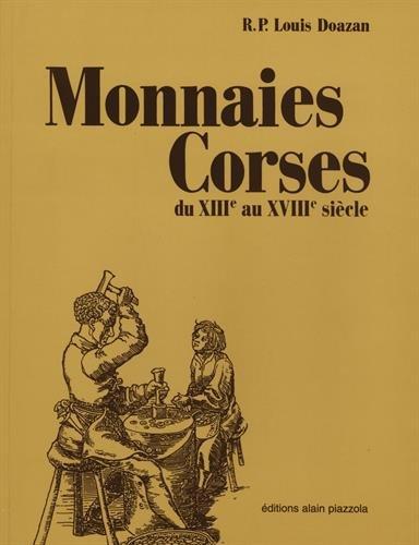 Monnaies Corses du XIII par Louis Doazan
