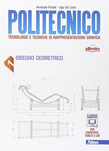 Politecnico. Con e-book. Con espansione online. Per gli Ist. tecnici: 1