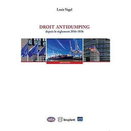 Droit antidumping: depuis le règlement 2016-1036