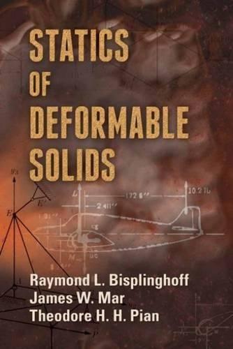 Statics of Deformable Solids (Dover Books on Engineering) por Raymond Bisplinghoff