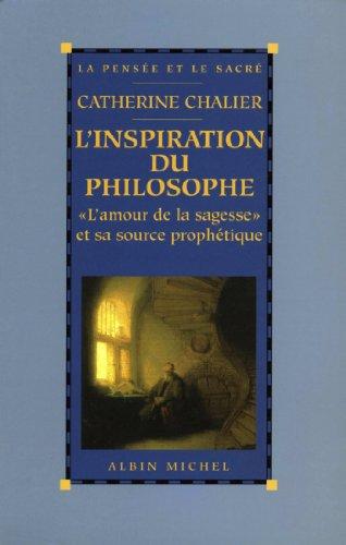 Livres gratuits en ligne L'Inspiration du philosophe : L'amour de la sagesse et sa source prophétique epub, pdf
