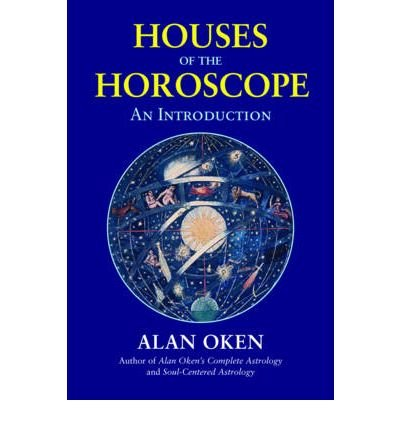 [( Houses of the Horoscope: An Introduction By Oken, Alan ( Author ) Paperback Sep - 2009)] Paperback