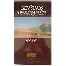 Cien años de Rioja alta (1890-1990)