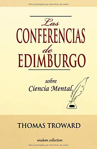 Las Conferencias de Edimburgo sobre Ciencia Mental
