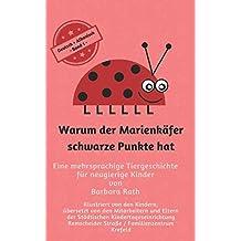 Warum der Marienkäfer schwarze Punkte hat - Deutsch / Albanisch -: Eine mehrsprachige Tiergeschichte für neugierige Kinder (Zweisprachig lesen & vorlesen, Band 1)