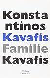 Familie Kavafis: In Kurz-Portraits (16er Reihe) - Konstantinos Kavafis