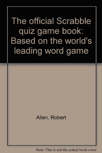 The official Scrabble quiz game book: Based on the world's leading word game par Robert Allen