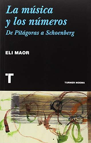 La música y los números (Noema) por Eli Maor