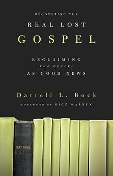 Recovering the Real Lost Gospel (English Edition) di [Bock, Darrell]