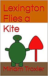 Lexington Flies a Kite (English Edition)
