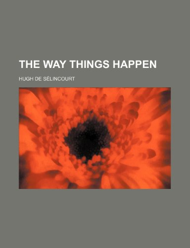 The way things happen